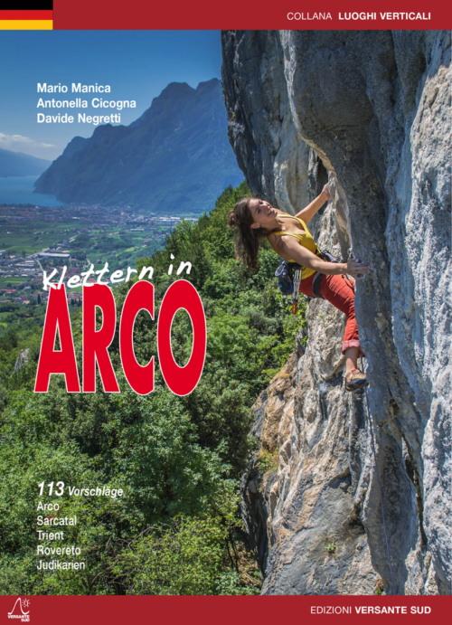 Klettern in Arco 2015 113 Klettergebiete – Arco, Sarcatal, Valle dei Laghi, Trient, Rovereto, Judikarien, Val di Non