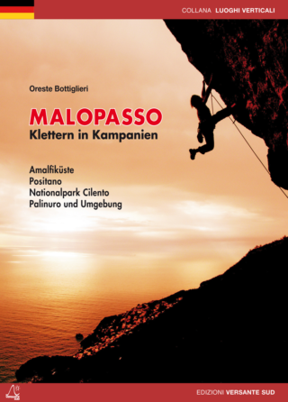 MALOPASSO klettern in kampanien: Costa d'Amalfi - Positano - Nationalpark Cilento - Palinuro und Umgebung