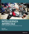 INTELLIGENZA ARTIFICIALE - Tecnica, materiali e storie dell'arrampicata artificiale classica e new age