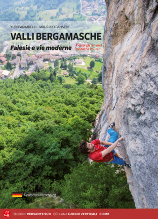 VALLI BERGAMASCHE Crags and multipitch routes Yuri Parimbelli, Maurizio Panseri