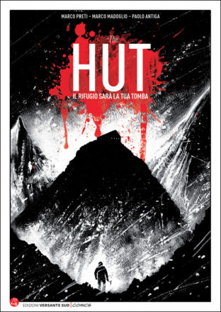 Copertina di The Hut - Il rifugio sarà la tua tomba - graphic novel - alpinismo a fumetti