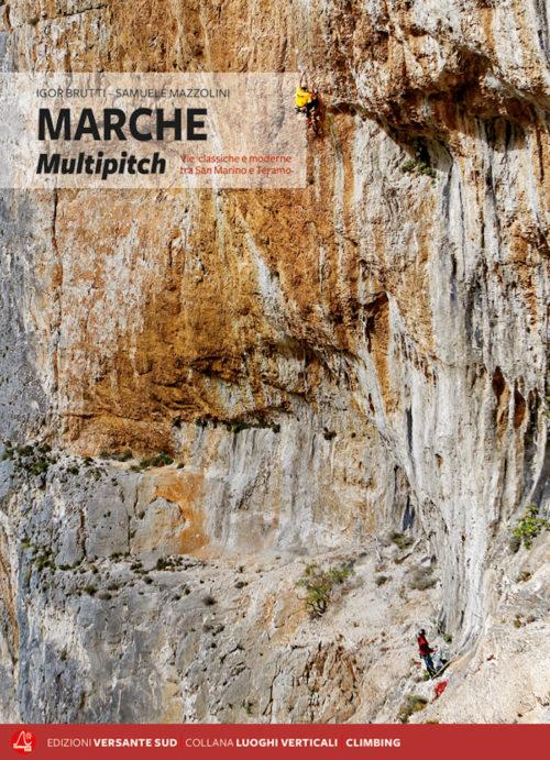Marche Multipitch - Vie classiche e moderne tra San Martino e Teramo