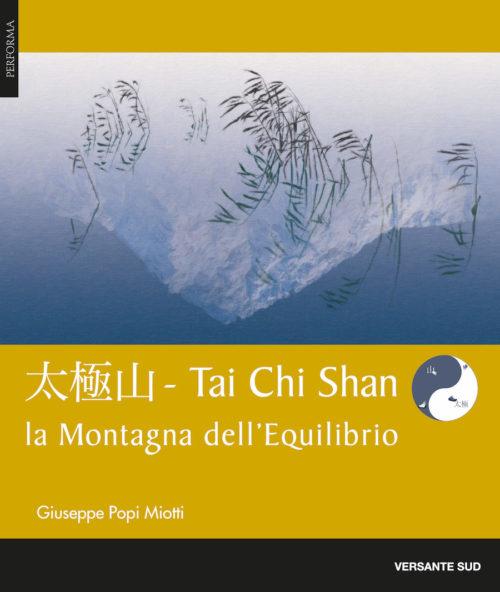 """copertina Tai Chi Shan - La montagna dell'equilibrio - collana Performa - Giuseppe """"Popi"""" Miotti"""