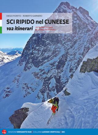 Extremskifahren am Monviso - 102 Routen an der Grenze zwischen Italien und Frankreich - Roberto Garnero Diego Fiorito
