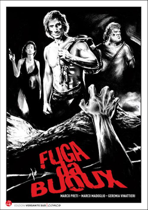 copertina di FUGA DA BUOUX - Arrampicare rende liberi! - storia di arrampicata a fumetti di Marco Preti, Marco Madoglio, Geremia VInattieri