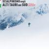 Scialpinismo negli Alti Tauri del Sud
